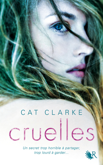 Cruelles, de Cat CLARKE | La littérature de jeunesse | Scoop.it