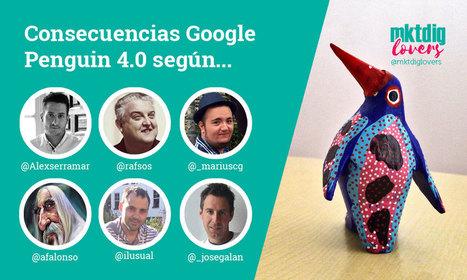 Consecuencias de Google Penguin 4.0 según los expertos | Information Technology & Social Media News | Scoop.it
