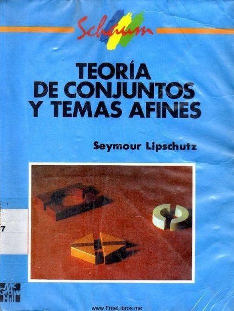 Teoría de conjuntos y temas afines – Serie Schaum | FreeLibros | Principios de logica | Scoop.it