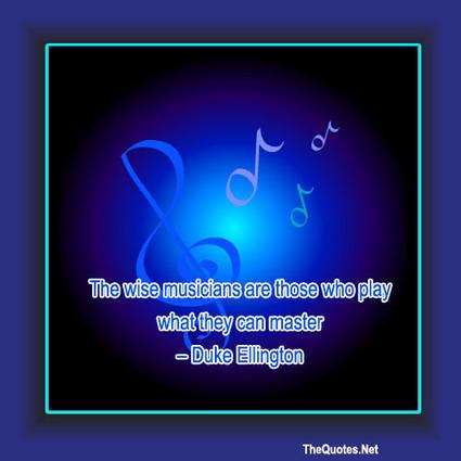 Duke Ellington Quote : Music - TheQuotes.Net | Image Motivational Quotes | Scoop.it