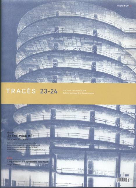 Tracés, Année 142, nº 23-24 (2016)   Ingeniería Civil   Scoop.it