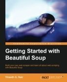Getting Started with Beautiful Soup - PDF Free Download - Fox eBook | python | Scoop.it