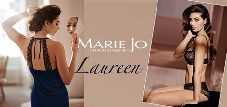 Laureen - Marie Jo Haute Lingerie | Les Dessous Chics | Scoop.it