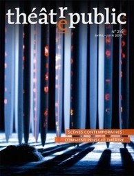 Théâtre/Public n° 216 – Scènes contemporaines : comment pense le théâtre | Revue de presse théâtre | Scoop.it