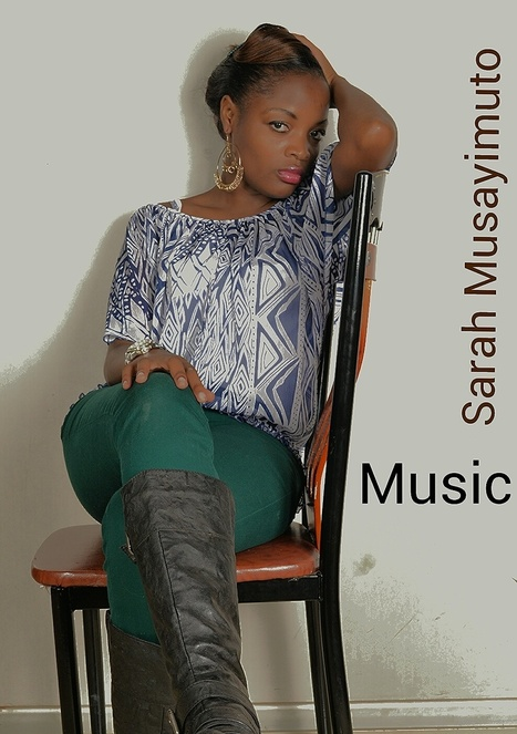 Fresh Music : Sarah MUSAYIMUTO (@Sarahmusayimuto) - BARCITY4MUSIC'S BLOG | Ugandan music by Sarah musayimuto | Scoop.it