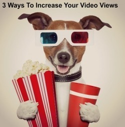 3 Ways to Increase Your Video Views | Marketing Education | Scoop.it