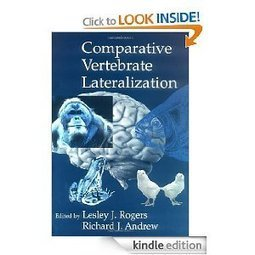 Amazon.com: Comparative Vertebrate Lateralization eBook: Lesley J. Rogers, Richard Andrew: Kindle Store | Brain and Management | Scoop.it