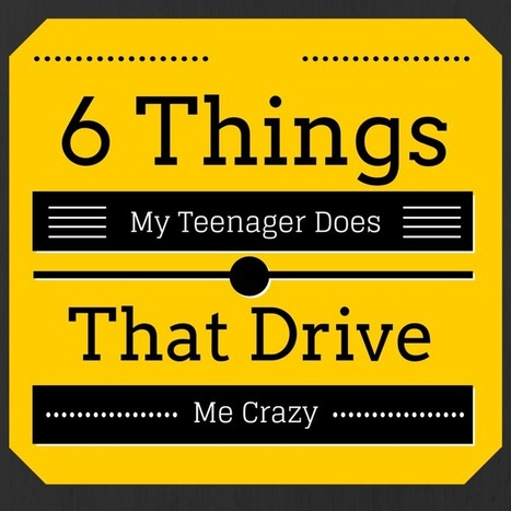6 Things My Teenage Boy does to Drives Me Crazy | blogirl.info | Scoop.it