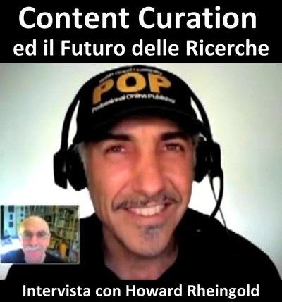 Content Curation:  intervista a Howard Rheingold | AulaMagazine Scuola e Tecnologie Didattiche | Scoop.it