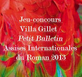 Participez au jeu-concours d'écriture Villa Gillet / Petit Bulletin avant le 5 mai 2013 - Assises Internationales du Roman | Romans régionaux BD Polars Histoire | Scoop.it