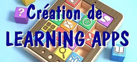 Learning apps : création d'exercices en ligne pour et par les élèves – Ludovia Magazine | Numérique & pédagogie | Scoop.it