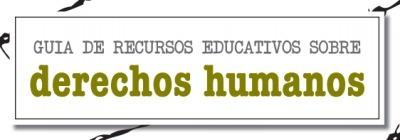 Guía de recursos educativos sobre Derechos Humanos | Equipo de valores | Scoop.it