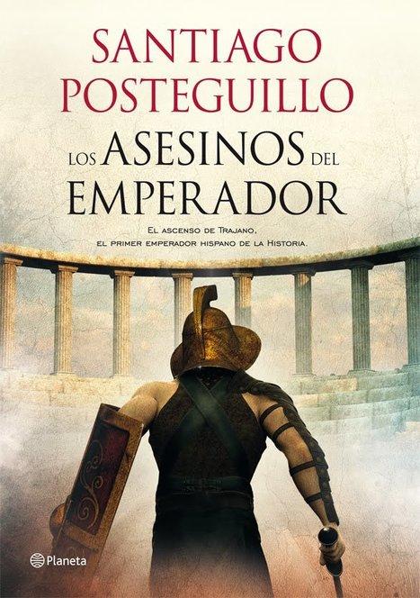 Lecturas para o Nadal: Santiago Posteguillo fala da súa última novela   Ollarios   Scoop.it