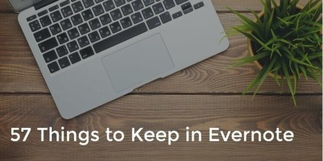57 Things to Keep in Evernote | Evernote | Scoop.it
