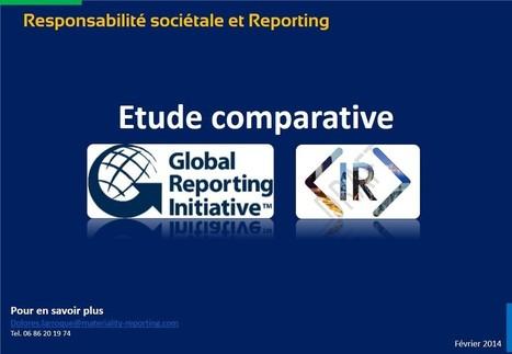 Faut-il suivre le référentiel GRI ou le cadre IR (Integrated Reporting) ? | SUSTAINABILITY REPORTING | Scoop.it