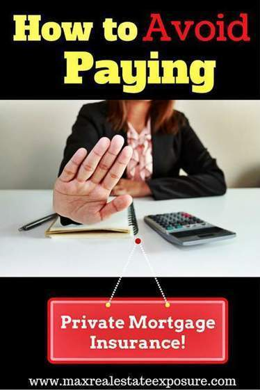 Best Ways To Avoid Paying Private Mortgage Insurance | Top Real Estate and Mortgage Articles | Scoop.it