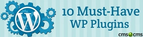 Essential WordPress Plugins [Infographic] | Blogger to WordPress Migration in 15 min with CMS2CMS | Scoop.it