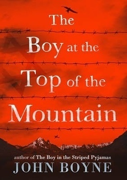 The Boy at the Top of the Mountain by John Boyne – review | The Irish Literary Times | Scoop.it