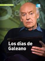 Los días de Galeano - Programas - Canal Encuentro | desdeelpasillo | Scoop.it