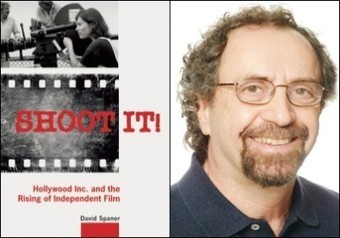 Shoot It!: Hollywood Inc. and The Rising of Independent Film | The Independent Filmmaker | Scoop.it