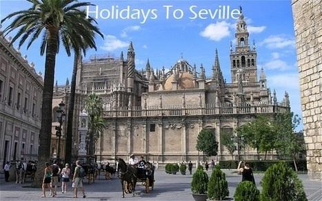 www.yellowspainholidays.co.uk/cheap-holidays-to-Seville-holidays-in-Seville.html | handreyimayu | Scoop.it