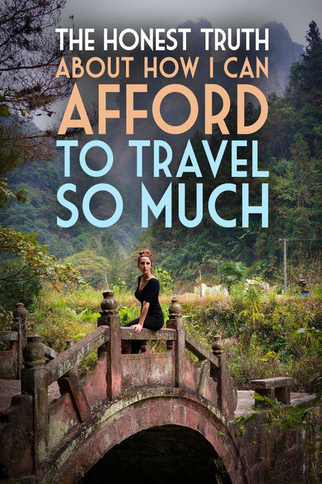 The Honest Truth About How I Can Afford to Travel So Much | Global Girl Travels | Travel like a lady | Writing, Research, Applied Thinking and Applied Theory: Solutions with Interesting Implications, Problem Solving, Teaching and Research driven solutions | Scoop.it