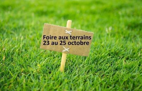 La foire aux terrains, en Île-de-France, début le 23 octobre ! | Immobilier | Scoop.it