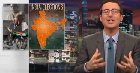 John Oliver lambasts western media for ignoring Indian elections - The Times of India | Media Shifting Culture | Scoop.it