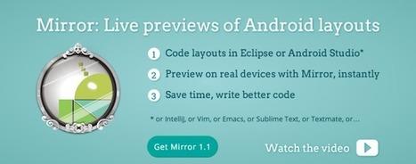 Mirror:Live permet d'essayer ses layouts Android directement sur ... - Frandroid   veille   Scoop.it