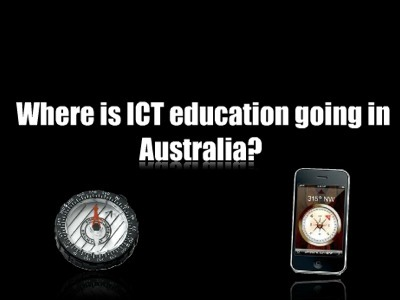 Where is ICT education going in Australia? | EDP4130 | Scoop.it