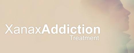 Xanax Addiction Treatmen | Marguerite2ei | Scoop.it