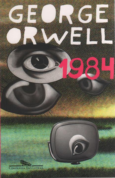 1984, de George Orwell » Revista Fantástica | Ficção científica literária | Scoop.it
