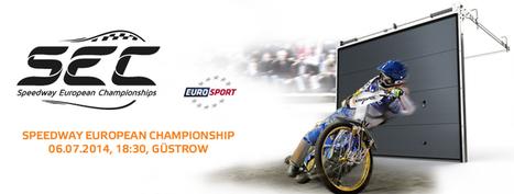 KRISPOL Sponsors Speedway Europan Championship 2014 | Bramy garażowe - rolowane | Scoop.it