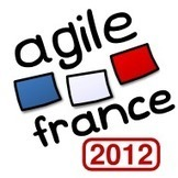 Conférence Agile France 2012 | Nouveaux paradigmes | Scoop.it