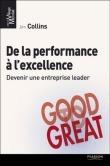 De la performance à l'excellence - JIM COLLINS | Bibliographie | Scoop.it