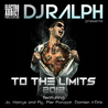 """DJ Ralph presents """"To the limits 2012"""" EP - Electro Addict records"""