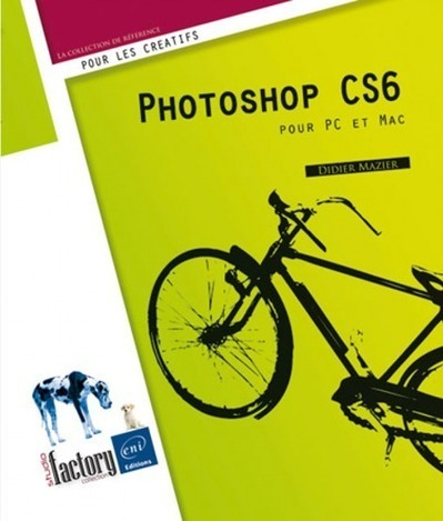 Livre Photoshop CS6 | 3D Library | Scoop.it