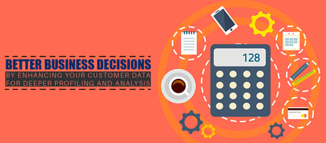 Better Business Decisions by Enhanced Customer Data Analysis - Get B2b Leads | Why Social Media is no longer a Hype | Scoop.it