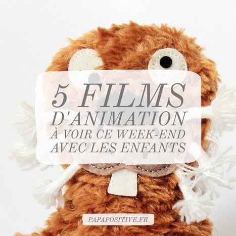 5 films d'animation à voir ce week-end avec les enfants | POURQUOI PAS... EN FRANÇAIS ? | Scoop.it