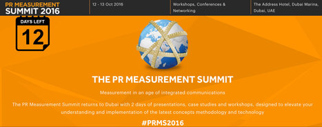 12 DAYS LEFT ~ The PR Measurement Summit 2016 ~ DUBAI | PR Measurement Central | Scoop.it