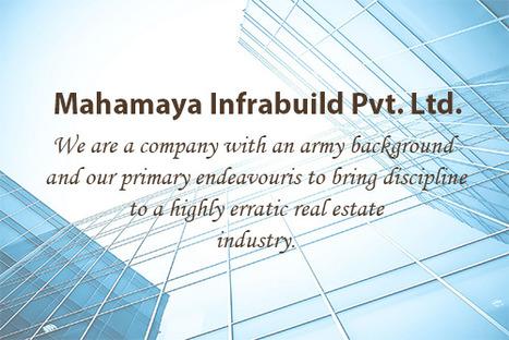 Mahamaya Infrabuild Pvt. Ltd. | Mahamaya Infrabuild Pvt. Ltd. | Scoop.it
