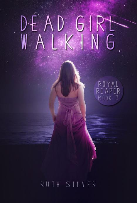 Dead Girl Walking - Ruth Silver | YA Books | Scoop.it