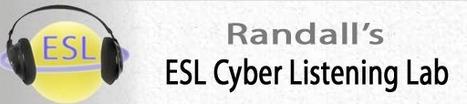 Randall's ESL Cyber Listening Lab - For English as a Second Language   九州・沖縄LET2012年6月大会Keynote Links   Scoop.it