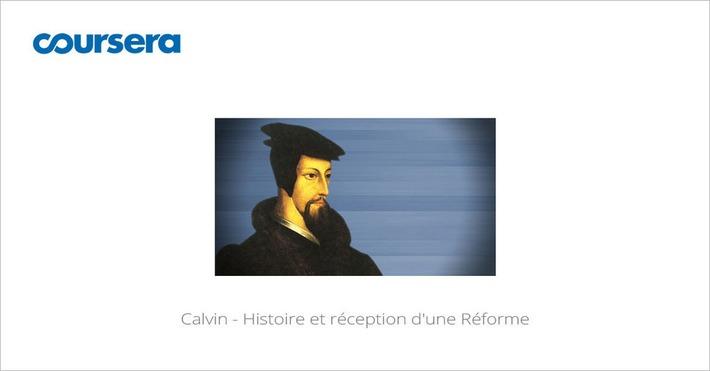 [Today] MOOC Calvin - Histoire et réception d'une Réforme | Solutions locales | Scoop.it