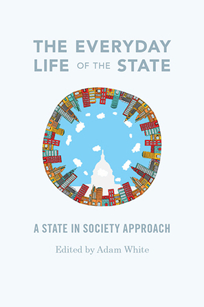 University of Washington Press - Books - The Everyday Life of the State | Surveillance Studies | Scoop.it