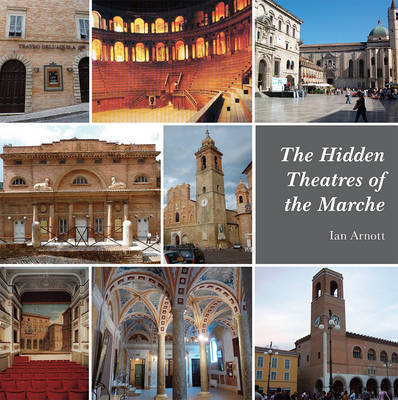 The Hidden Theatres of the Marche | Hideaway Le Marche | Scoop.it