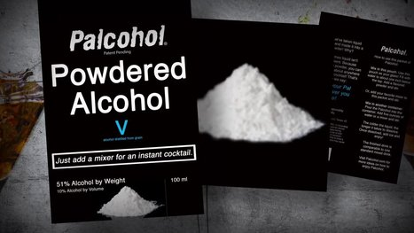 Powdered alcohol could soon hit shelves - AOL.com | Xposed | Scoop.it