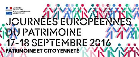 Journées Européennes du Patrimoine 2016 à l'ère du numérique | web2Partner | Scoop.it