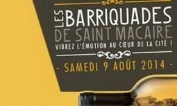 Les Barriquades de Saint-Macaire | Sweet Bordeaux | Oenotourisme en Entre-deux-Mers | Scoop.it