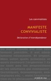 Manifeste convivialiste | Les convivialistes | Communiqu'Ethique sur la gouvernance économique et politique, la démocratie et l'intelligence collective | Scoop.it
